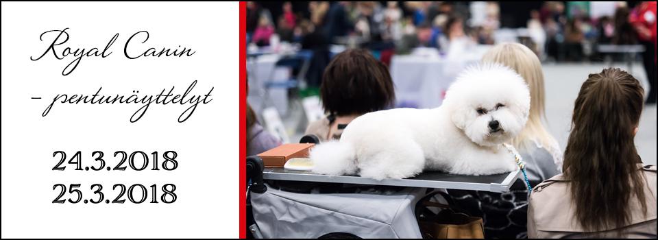 Royal Canin-pentunäyttelyt 24. & 25.3.2018